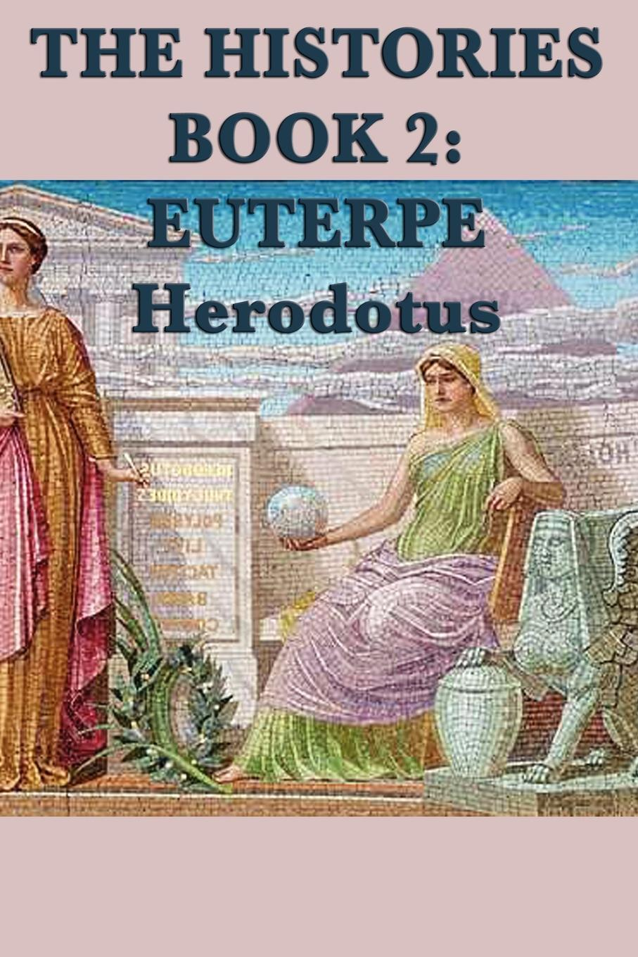 Book Cover: The Histories Book 2: Euterpe