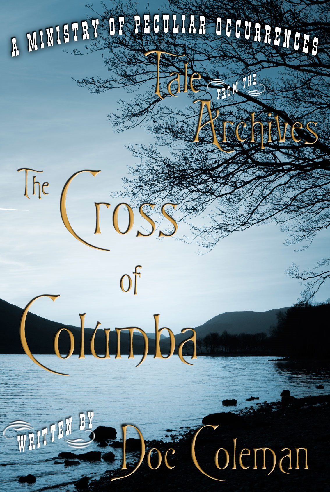 The Cross of Columba By: Doc Coleman