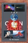The Clean Slate  by Jim Clayton book cover | Buy The Clean Slate from the Angus and Robertson bookstore