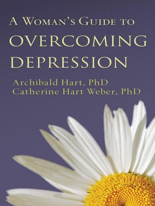 Woman's Guide to Overcoming Depression, A