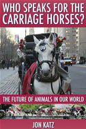 Who Speaks For The Carriage Horses?