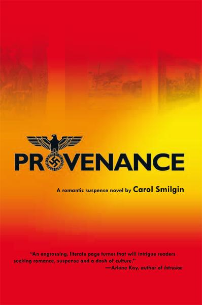 Provenance By: Carol Smilgin