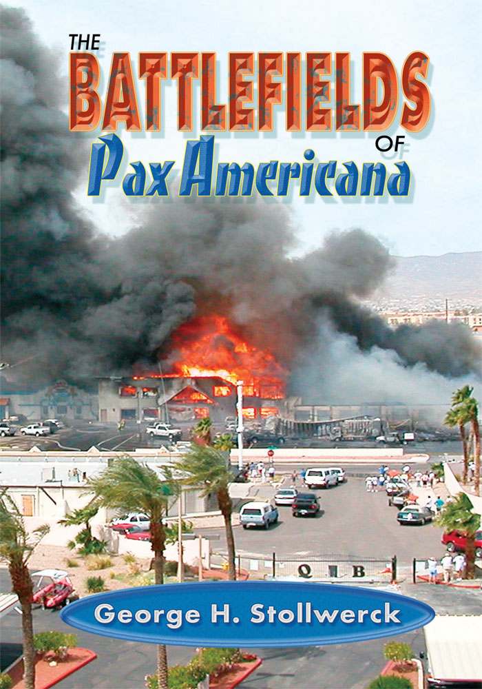 Battlefields of Pax Americana
