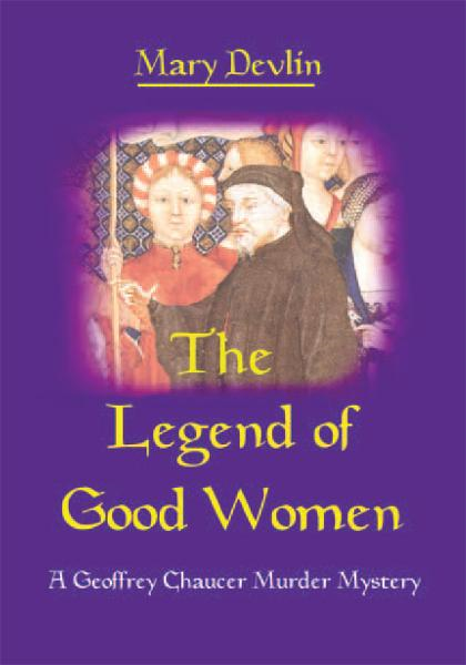 The Legend of Good Women By: Mary Devlin