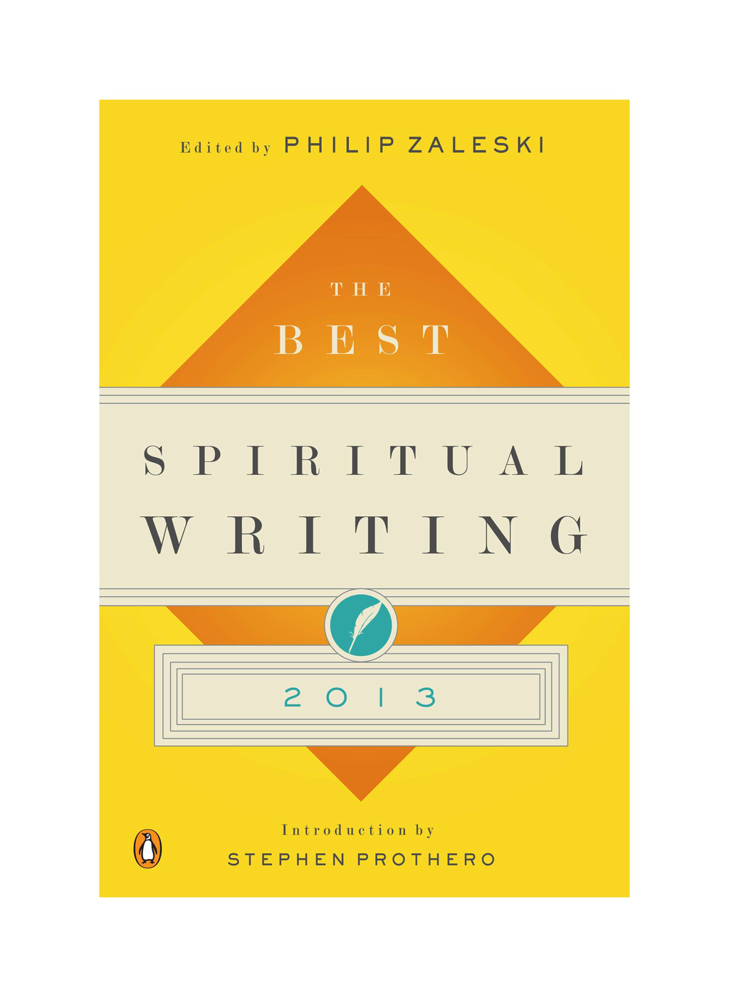 The Best Spiritual Writing 2013 By: