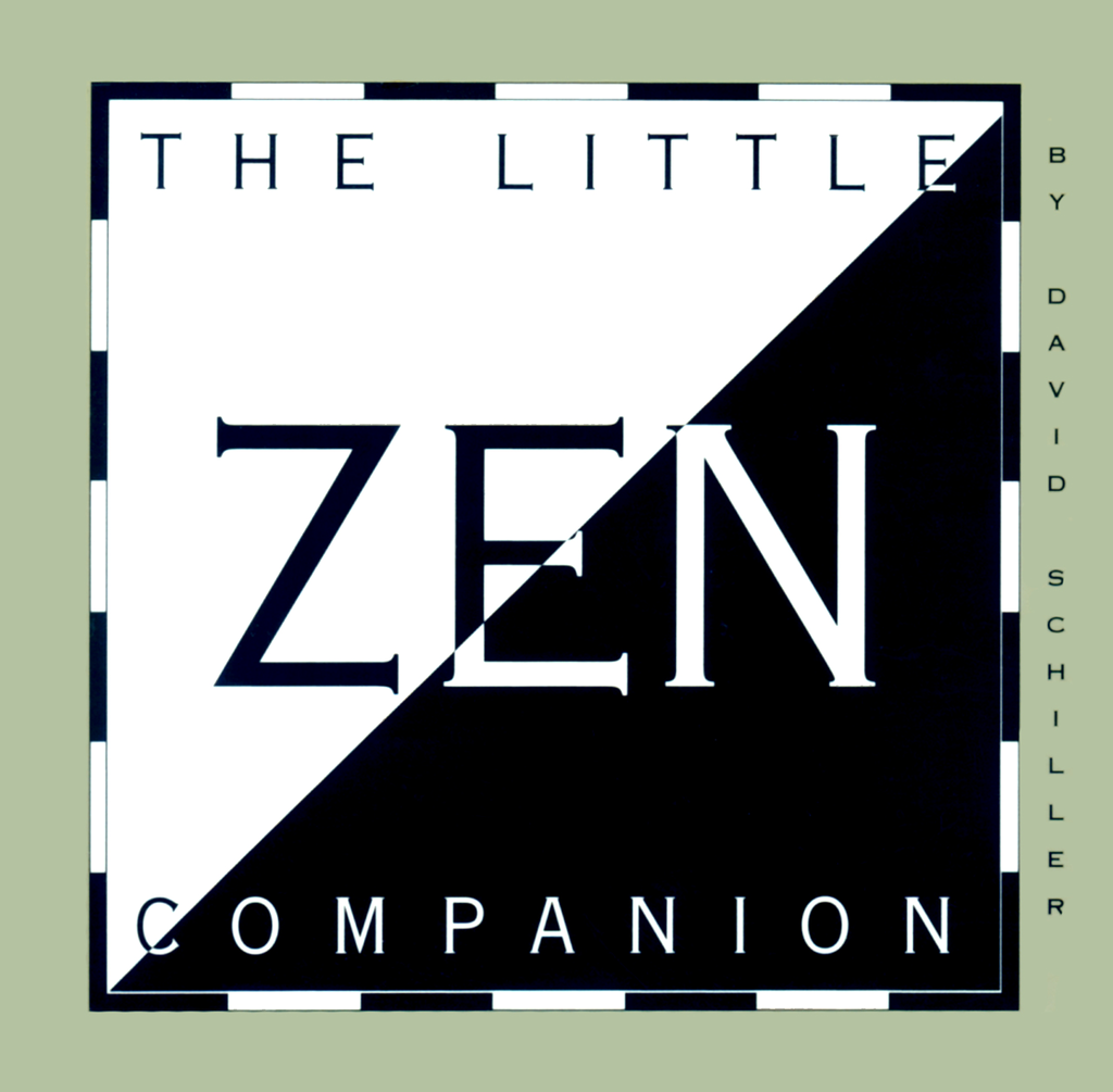 The Little Zen Companion By: David Schiller