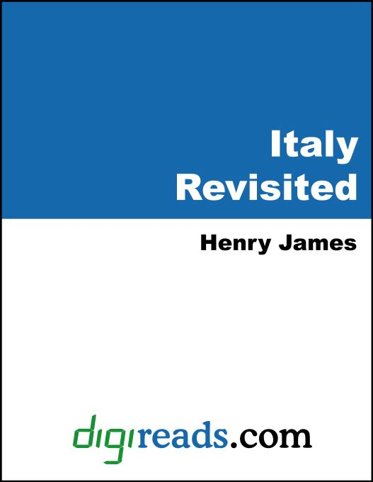 Henry James - Italy Revisited