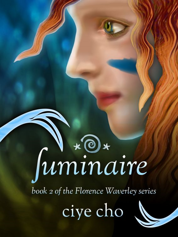 Luminaire (Florence Waverley, Book 2) By: Ciye Cho