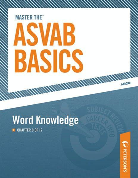 Master the ASVAB Basics--Word Knowledge