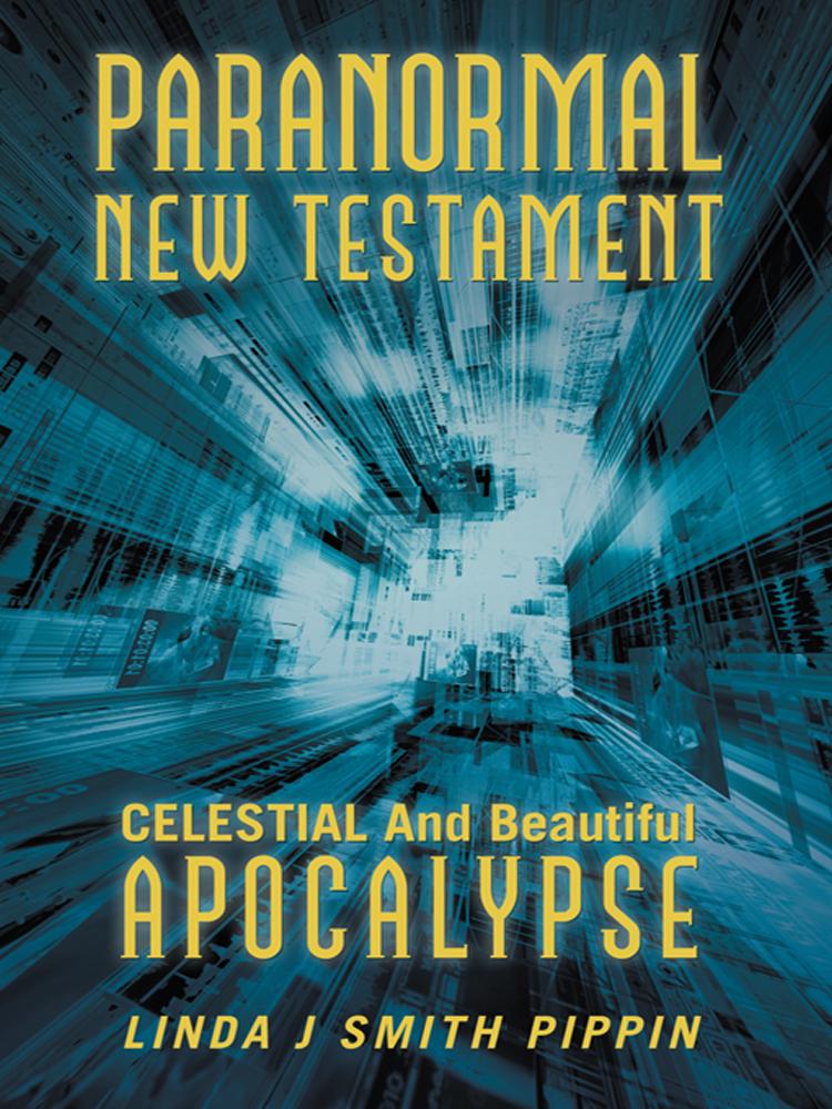 Paranormal New Testament By: Linda J. Smith Pippin