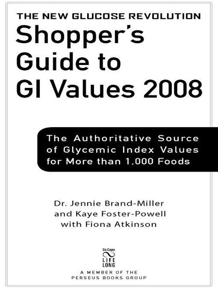 The New Glucose Revolution Shopper's Guide to GI Values 2008