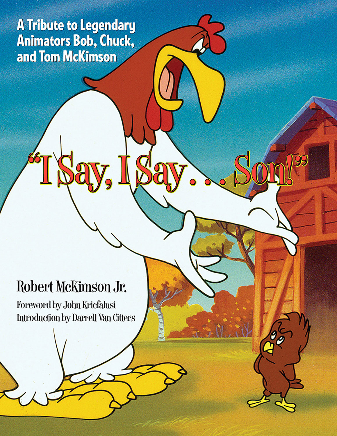 """I Say, I Say . . . Son!"" By: Robert McKimson Jr."