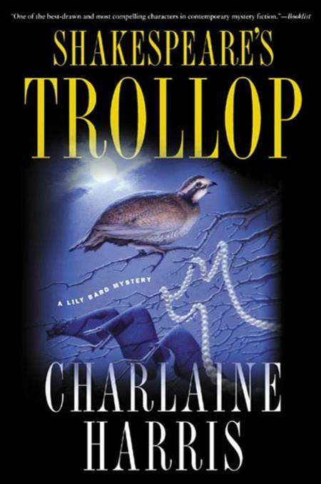 Shakespeare's Trollop By: Charlaine Harris