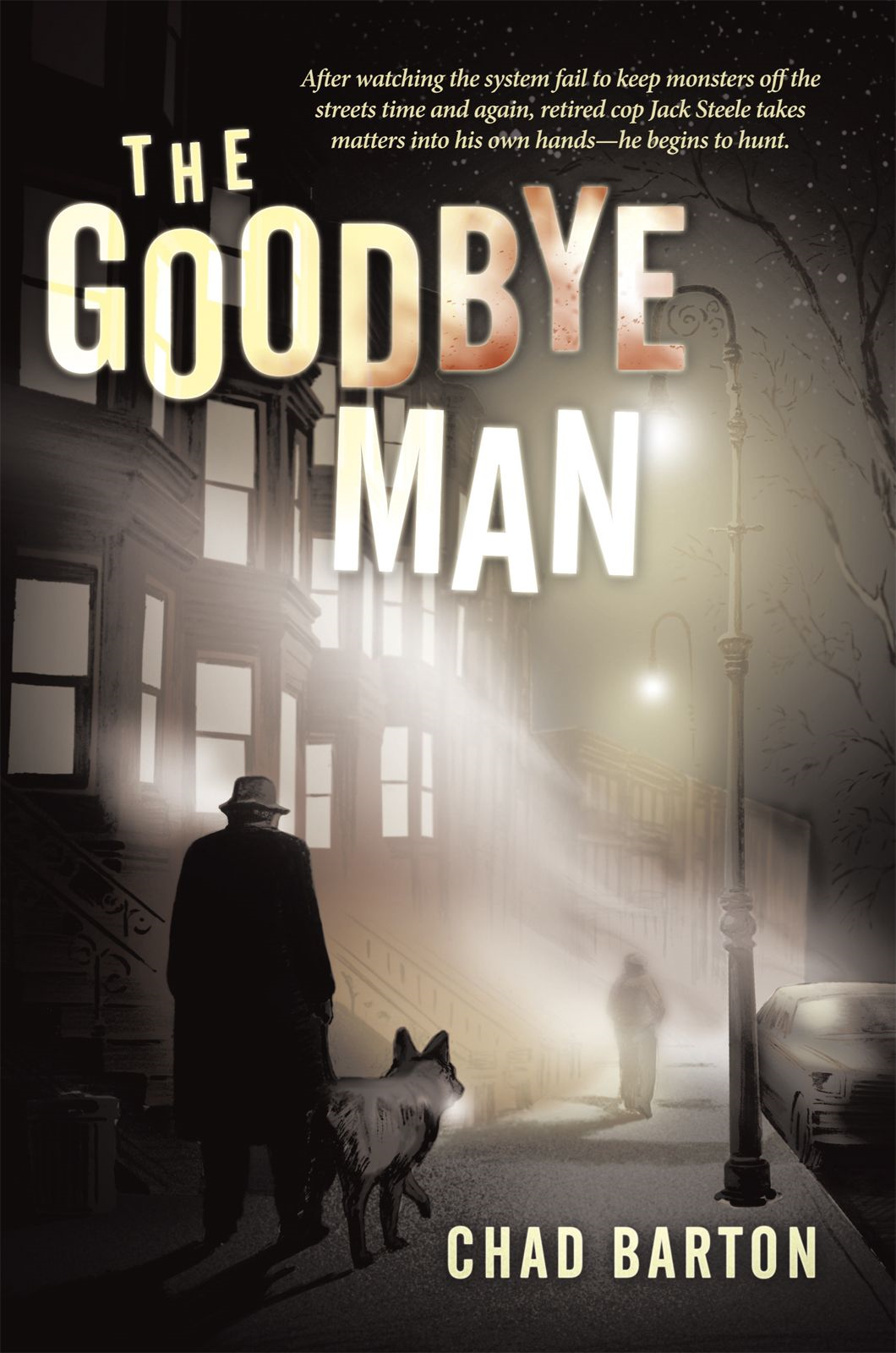 The Goodbye Man By: Chad Barton