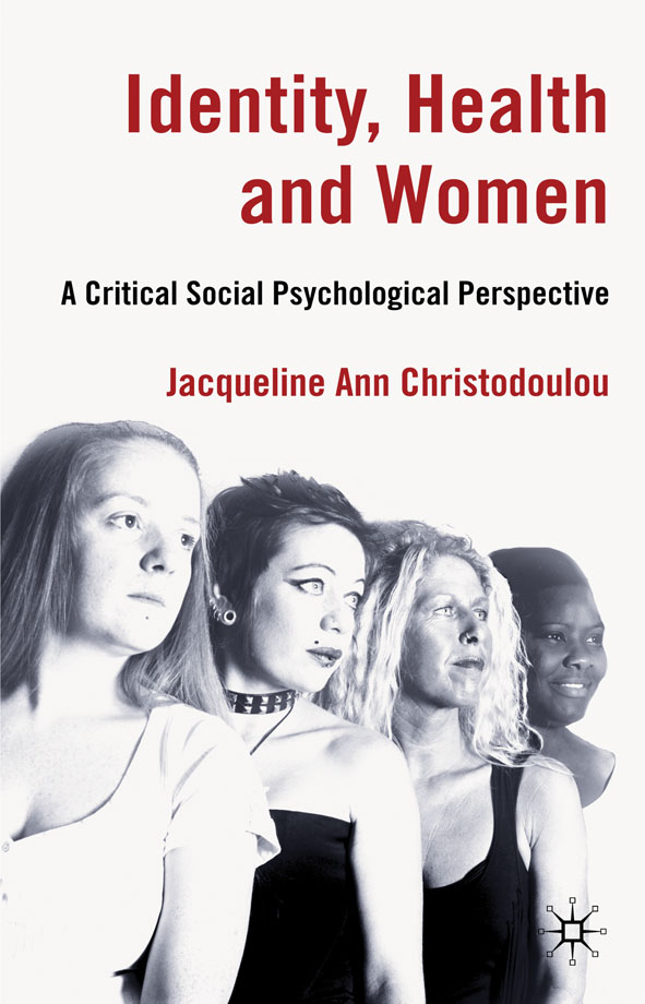 Identity,  Health and Women A Critical Social Psychological Perspective