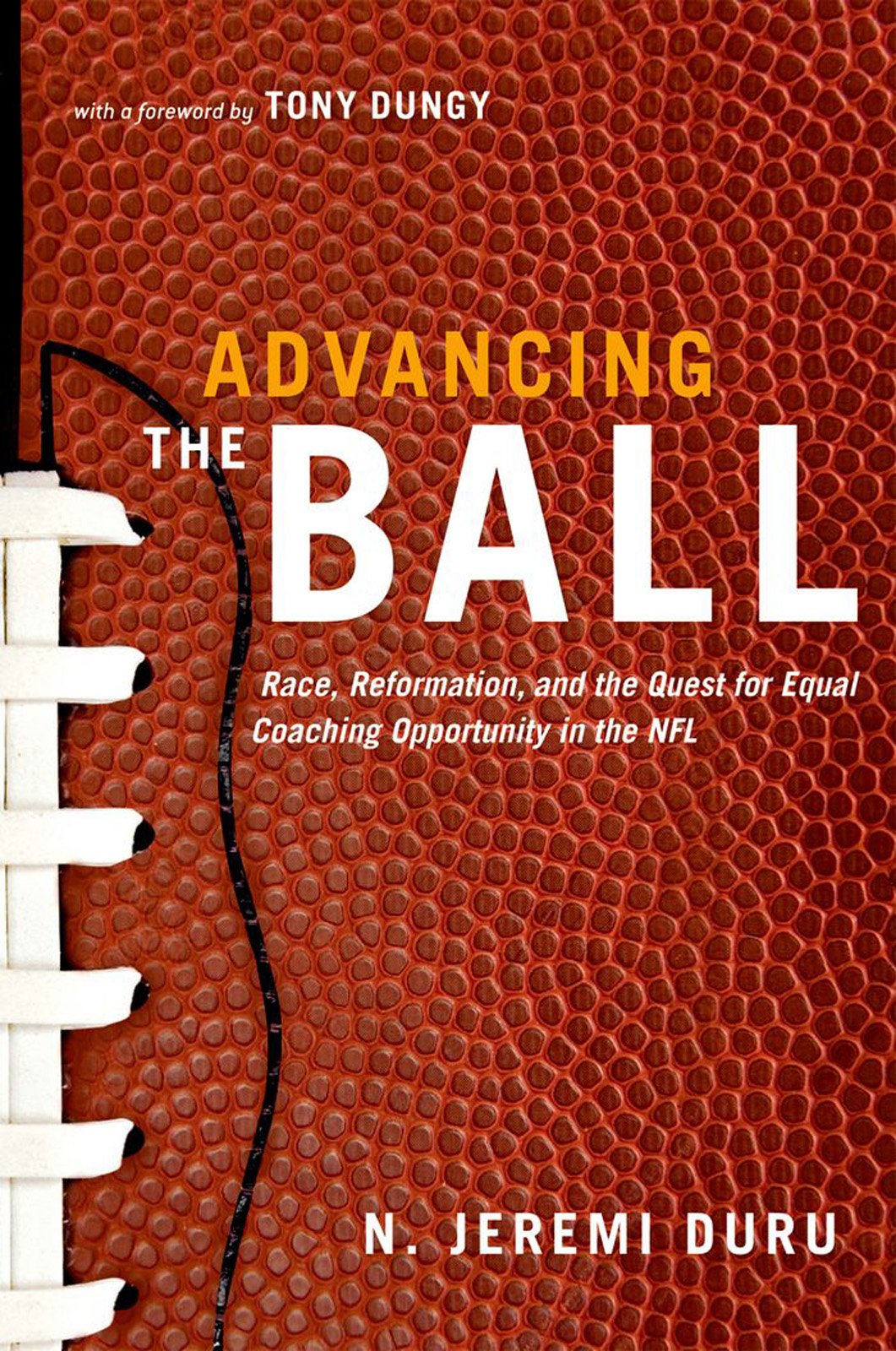 Advancing the Ball:Race, Reformation, and the Quest for Equal Coaching Opportunity in the NFL