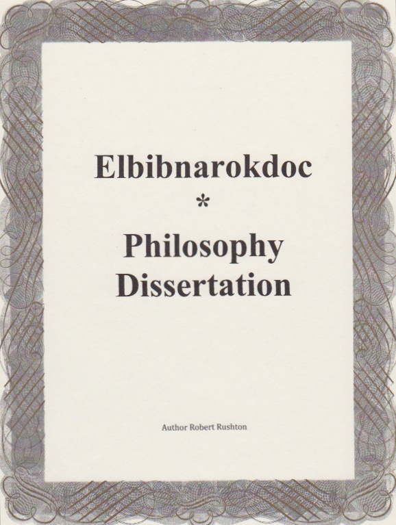 Elbibnarokdoc Philosophy Dissertation By: Robert Rushton