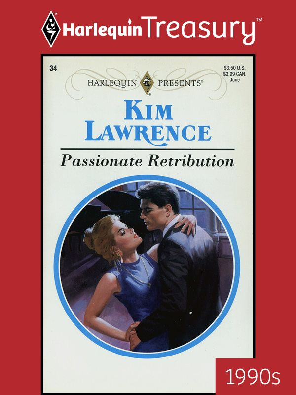 Passionate Retribution By: Kim Lawrence