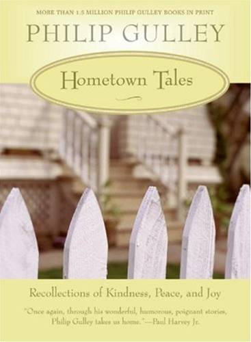 Hometown Tales By: Philip Gulley