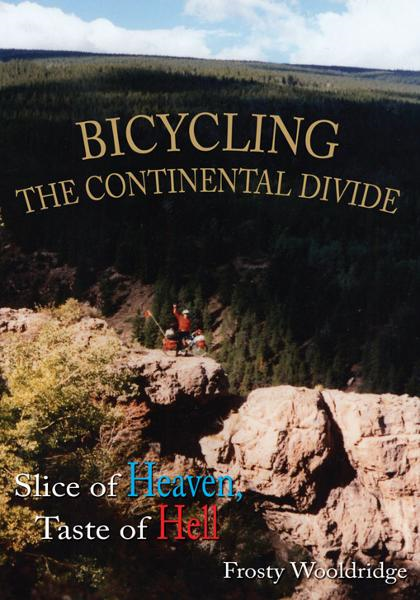BICYCLING THE CONTINENTAL DIVIDE