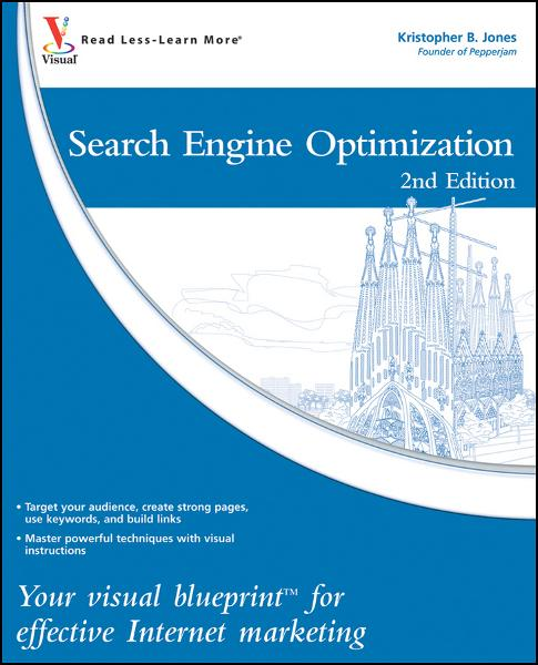 Search Engine Optimization By: Kristopher B. Jones