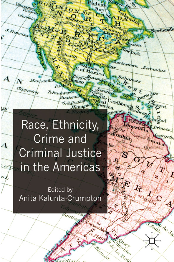 Race,  Ethnicity,  Crime and Criminal Justice in the Americas