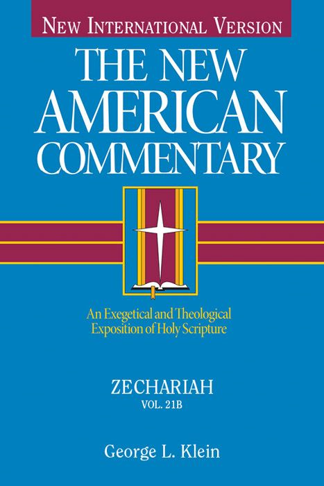New American Commentary Vol. 21B: Zechariah
