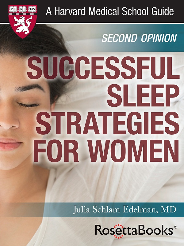 Successful Sleep Strategies for Women (Harvard Medical School Guide)