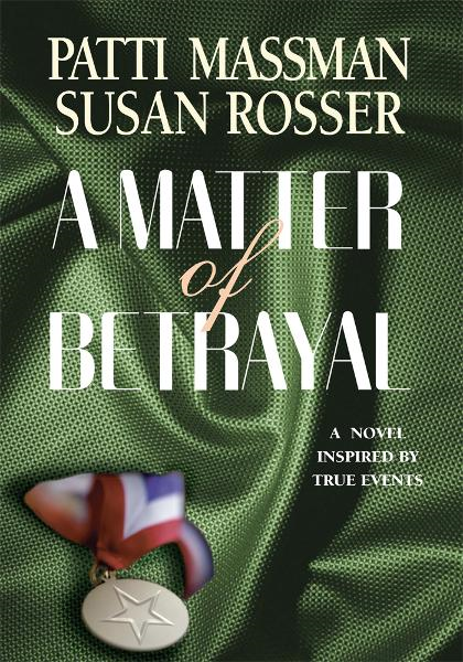 A Matter of Betrayal