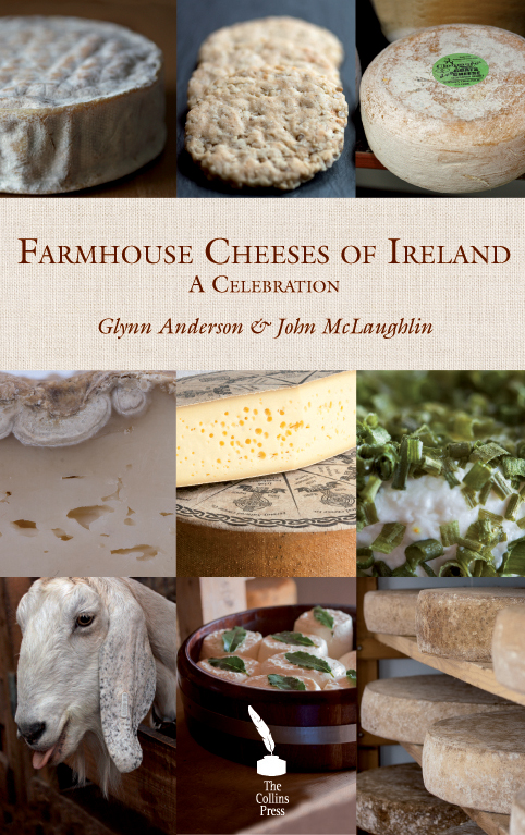 Farmhouse Cheeses of Ireland: A Celebration