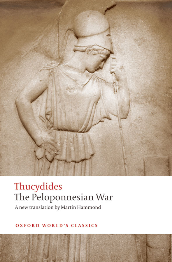 The Peloponnesian War By: Martin Hammond