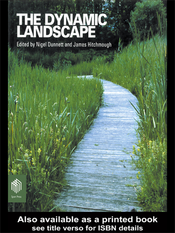 Dynamic Landscape Design,  Ecology and Management of Naturalistic Urban Planting