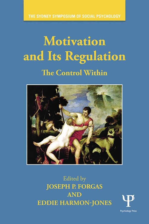 Motivation and Its Regulation: The Control Within The Control Within