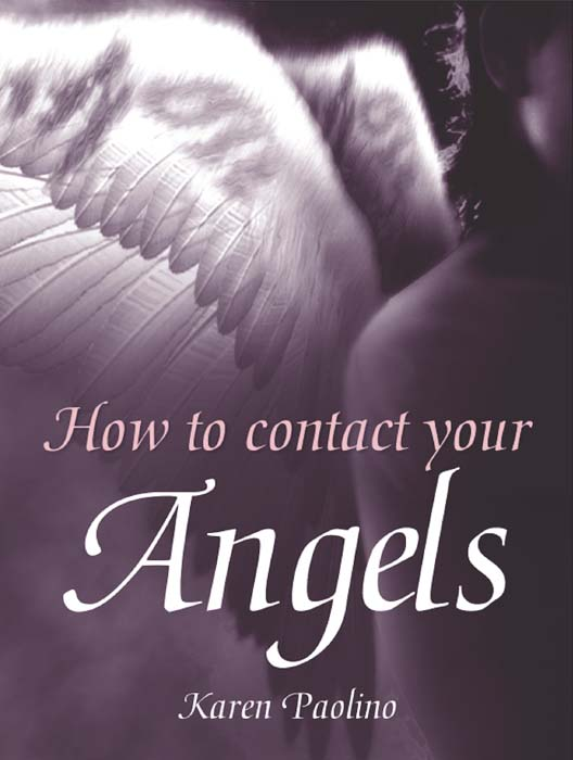How To Contact Your Angels