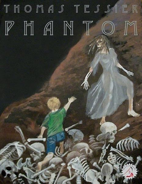 Phantom By: Thomas Tessier