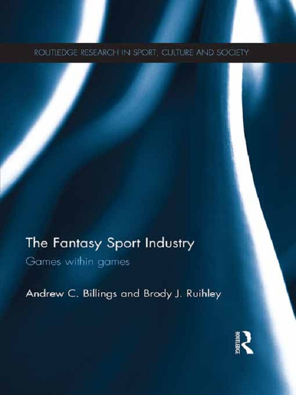 The Fantasy Sport Industry Games within Games