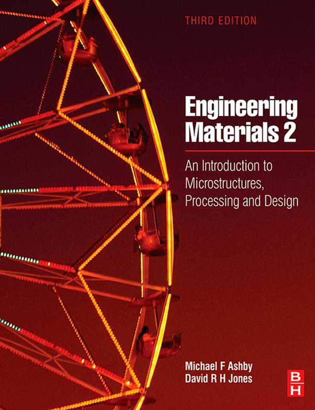 Engineering Materials 2 An Introduction to Microstructures,  Processing and Design