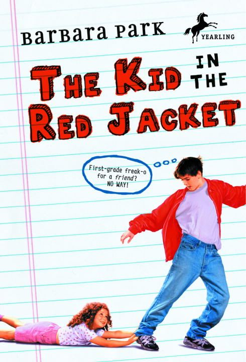 The Kid in the Red Jacket By: Barbara Park