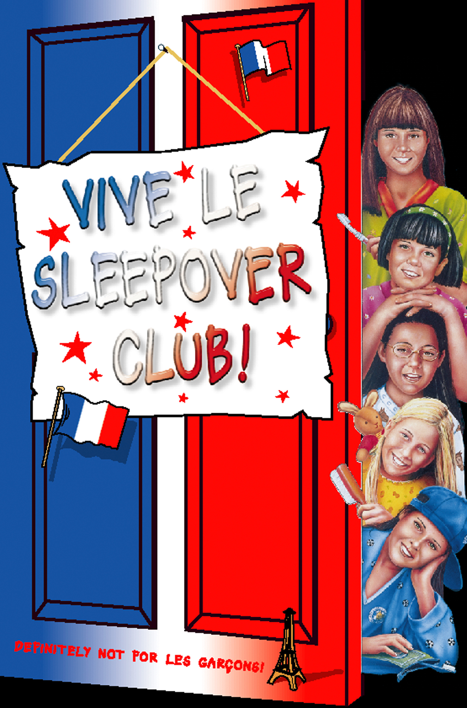 Vive le Sleepover Club! (The Sleepover Club,  Book 27)