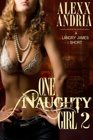 Alexx Andria - One Naughty Girl 2 (Spy Erotica)