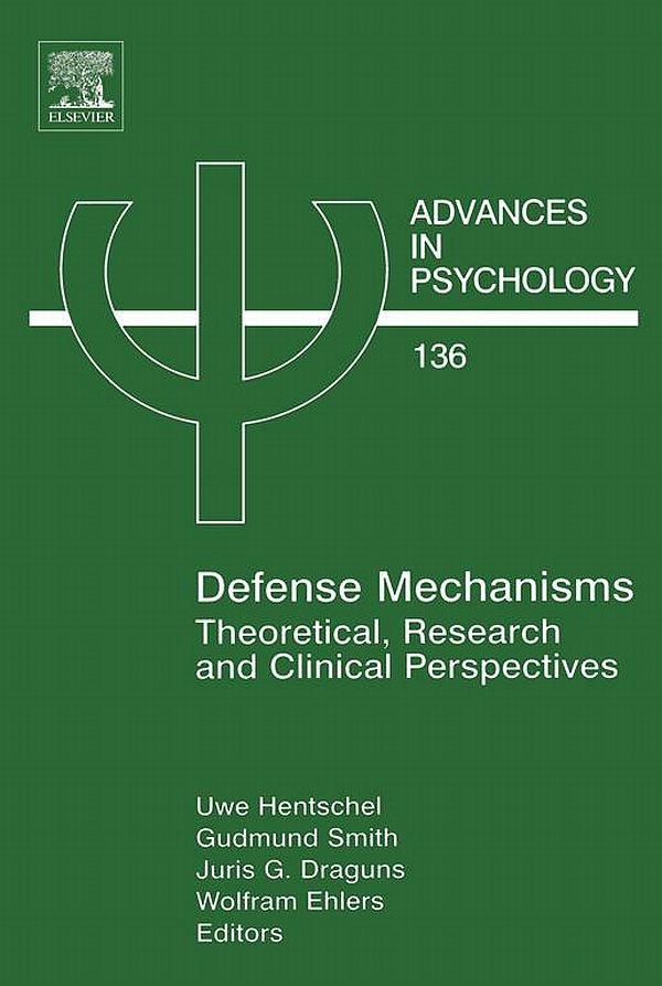Defense Mechanisms Theoretical,  Research and Clinical Perspectives