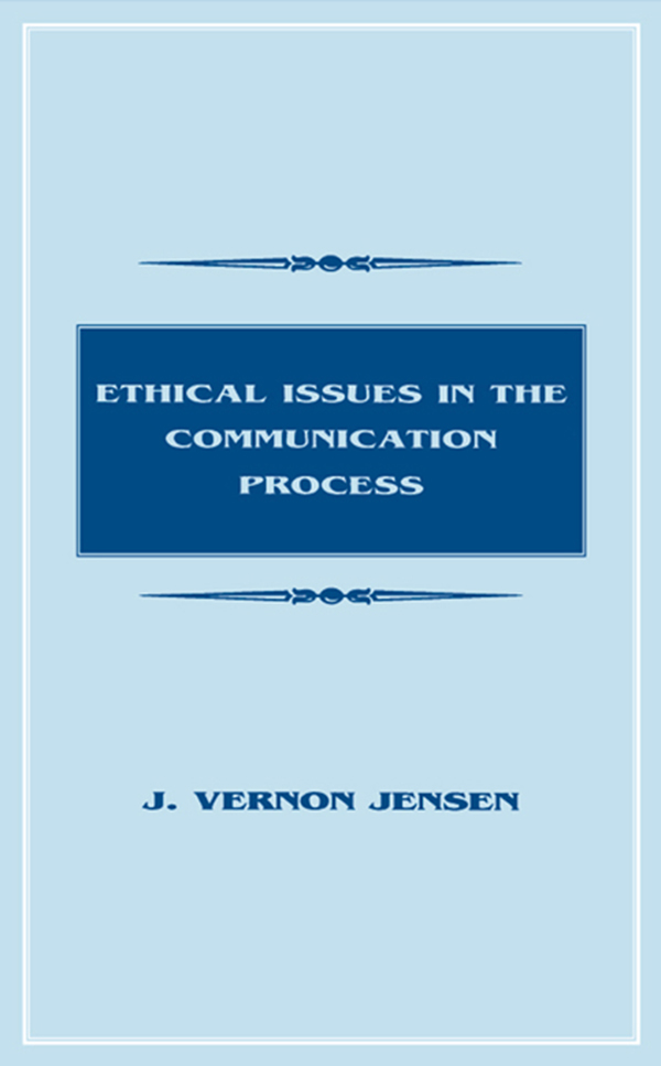 Ethical Issues in the Communication Process