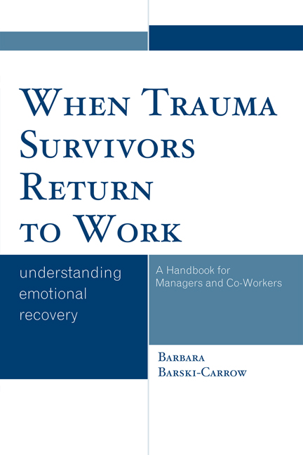 When Trauma Survivors Return to Work Understanding Emotional Recovery