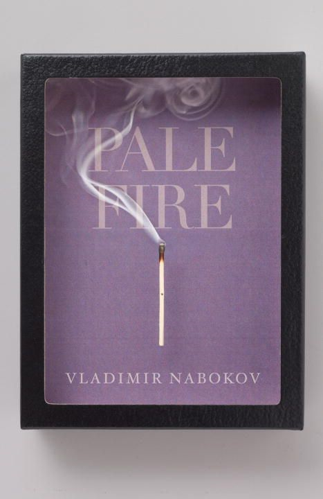 Pale Fire By: Vladimir Nabokov