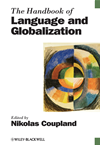 The Handbook Of Language And Globalization: