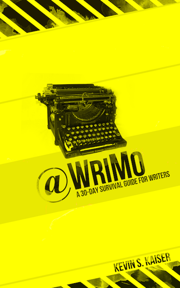 @WriMo: A 30-day Survival Guide for Writers