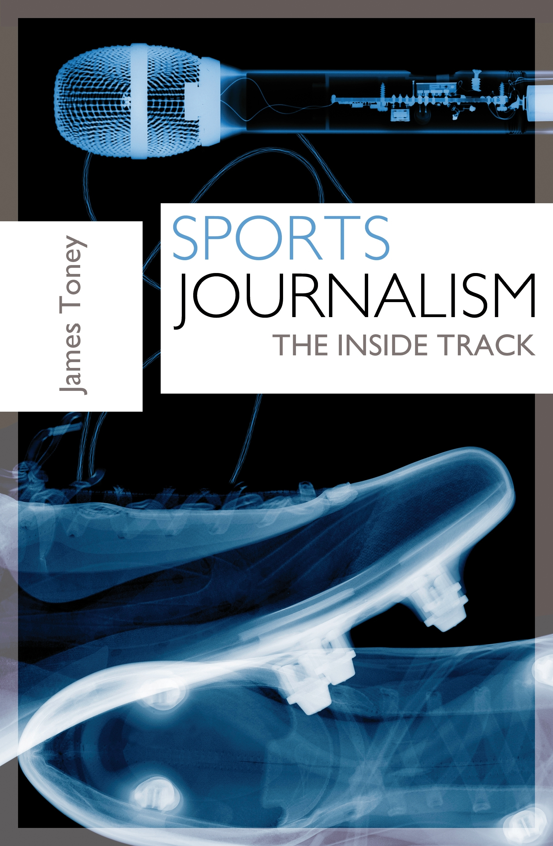 Sports Journalism The Inside Track