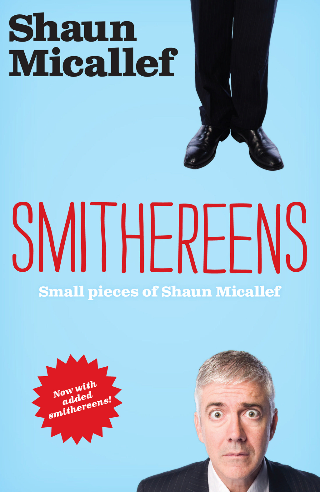 Smithereens By: Shaun Micallef