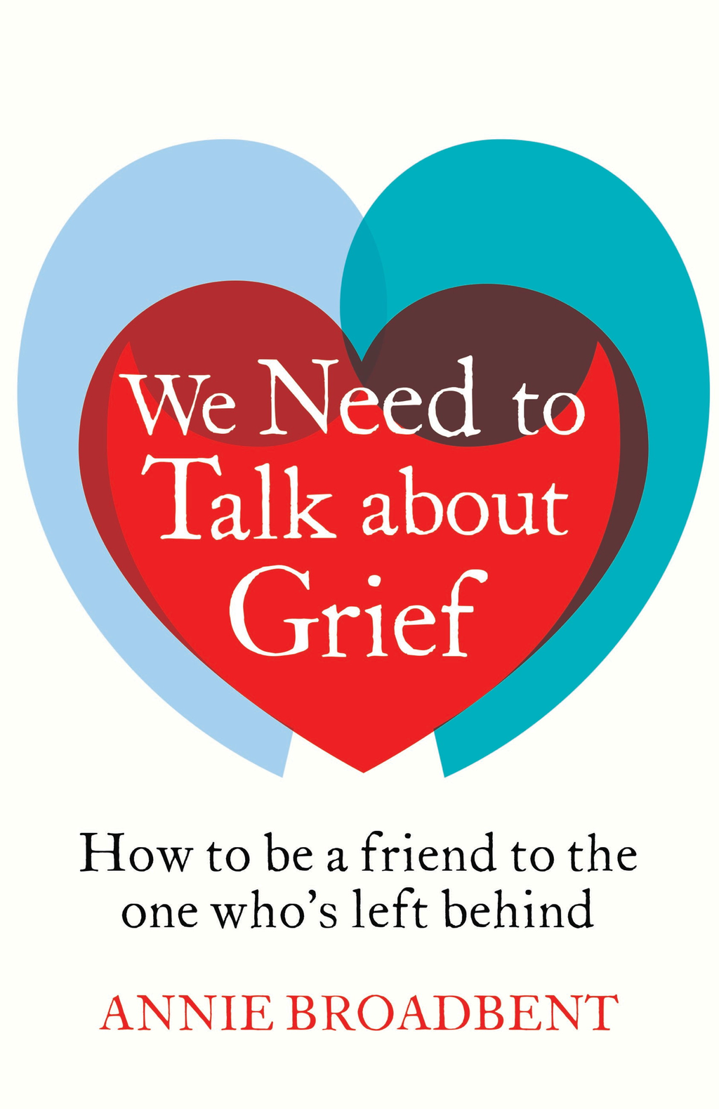 We Need to Talk About Grief How to be a friend to the one who's left behind