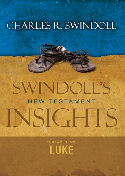 Insights on Luke By: Charles R.   Swindoll